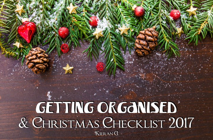 Getting Organised & Christmas Checklist2017